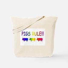 Pigs Rule Tote Bag