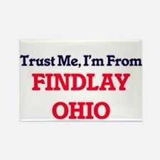 Trust Me, I'm from Findlay Ohio Magnets