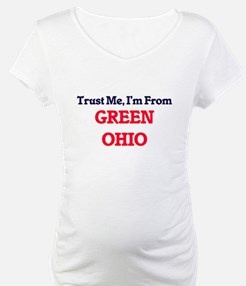 Trust Me, I'm from Green Ohio Shirt