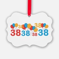 38 years old - 38th Birthday Ornament