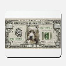 Pit Bull Money Mousepad