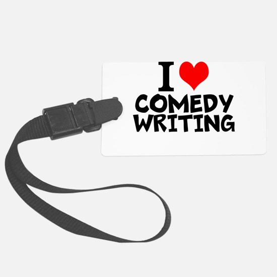 I Love Comedy Writing Luggage Tag