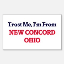 Trust Me, I'm from New Concord Ohio Decal