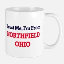 Trust Me, I'm from Northfield Ohio Mugs