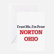 Trust Me, I'm from Norton Ohio Greeting Cards