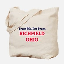 Trust Me, I'm from Richfield Ohio Tote Bag