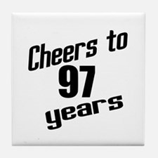 Cheers To 97 Years Birthday Tile Coaster