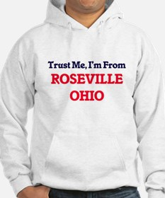 Trust Me, I'm from Roseville Ohi Hoodie