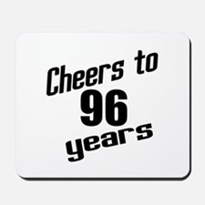 Cheers To 96 Years Birthday Mousepad