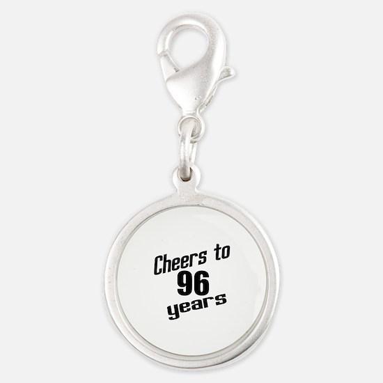 Cheers To 96 Years Birthday Silver Round Charm