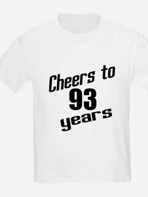 Cheers To 93 Years Birthday T-Shirt