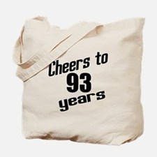 Cheers To 93 Years Birthday Tote Bag