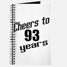 Cheers To 93 Years Birthday Journal