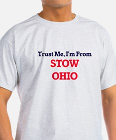 Trust Me, I'm from Stow Ohio T-Shirt