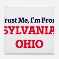Trust Me, I'm from Sylvania Ohio Tile Coaster