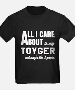 All I care about is my Toyger T