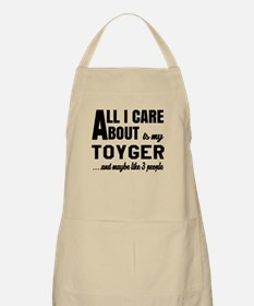 All I care about is my Toyger Apron