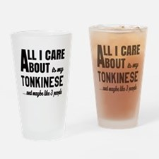 All I care about is my Tonkinese Drinking Glass