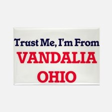 Trust Me, I'm from Vandalia Ohio Magnets