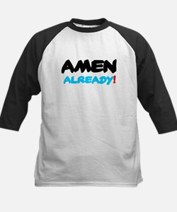 AMEN ALREADY! Baseball Jersey