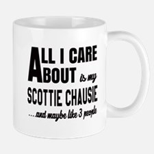 All I care about is my Scottie chausie Mug