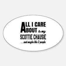 All I care about is my Scottie chau Decal