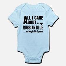All I care about is my Russian Blu Infant Bodysuit