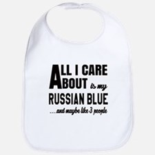 All I care about is my Russian Blue Bib