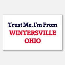 Trust Me, I'm from Wintersville Ohio Decal