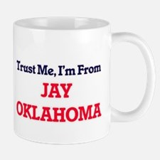 Trust Me, I'm from Jay Oklahoma Mugs