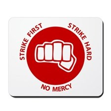 No Mercy Mousepad