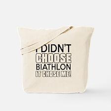 Biathlon It Chose Me Tote Bag