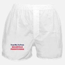 Trust Me, I'm from Biglerville Pennsy Boxer Shorts