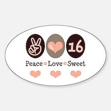 Peace Love Sweet Sixteen 16th Birthday Decal