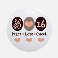 Peace Love Sweet Sixteen 16th Birthday Ornament (R