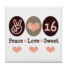 Peace Love Sweet Sixteen 16th Birthday Coaster