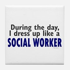 Dress Up Like A Social Worker Tile Coaster
