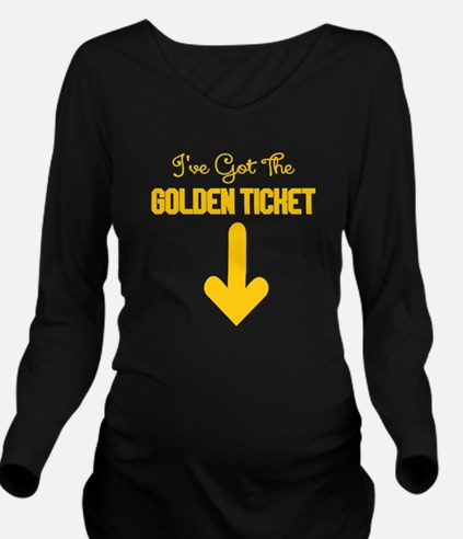 IVE GOT THE GOLDEN TICKET Long Sleeve Maternity T-
