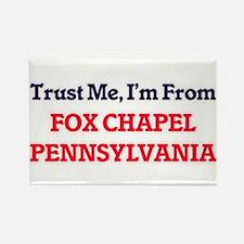 Trust Me, I'm from Fox Chapel Pennsylvania Magnets