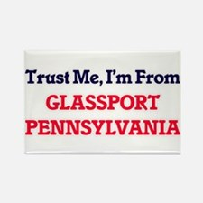 Trust Me, I'm from Glassport Pennsylvania Magnets