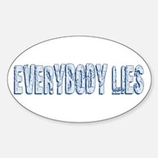 Retro Everybody Lies Oval Decal