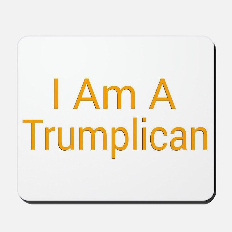 I Am A Trumplican Mousepad