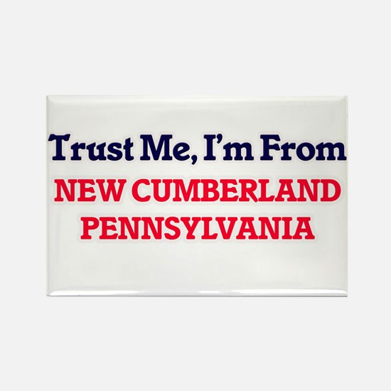 Trust Me, I'm from New Cumberland Pennsylv Magnets