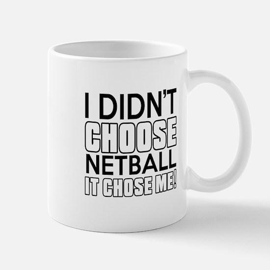 Netball It Chose Me Mug