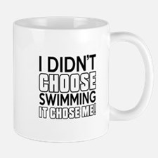 Swimming It Chose Me Mug