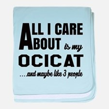All I care about is my Ocicat baby blanket
