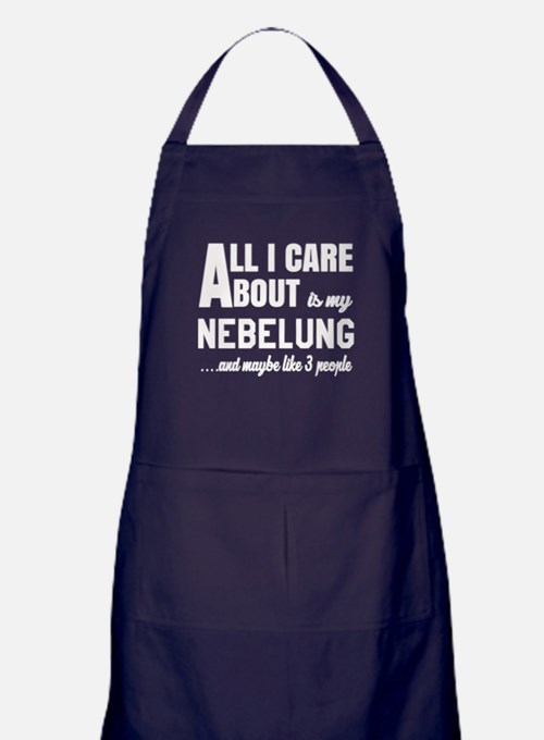 All I care about is my Nebelung Apron (dark)