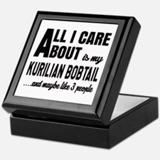All I care about is my Kurilian Bobta Keepsake Box