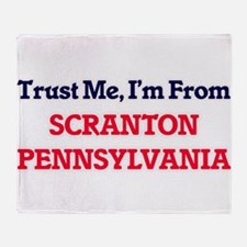 Trust Me, I'm from Scranton Pennsylv Throw Blanket