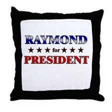 RAYMOND for president Throw Pillow